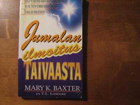 Jumalan ilmoitus taivaasta, Mary K. Baxter, T.L. Lowery