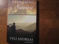 Operaatio Ninive, 39 päivää Joonan kanssa, Veli Andreas, Al Janssen