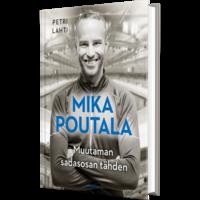 Mika Poutala, muutaman sadasosan tähden, Petri Lahti