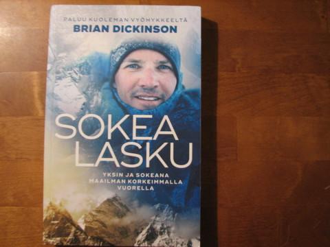 Sokea lasku, yksin ja sokeana maailman korkeimmalla vuorella, Brian Dickinson