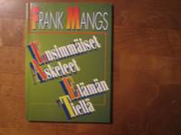 Ensimmäiset askeleet elämän tiellä, Frank Mangs, d4
