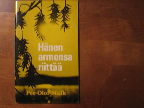 Hänen armonsa riittää, Per-Olof Malk