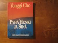 Pyhä Henki ja sinä, Yonggi Cho