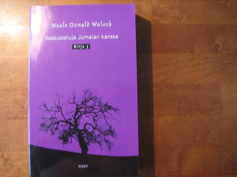 Keskusteluja Jumalan kanssa, kirja 3, Neale Donald Walsch
