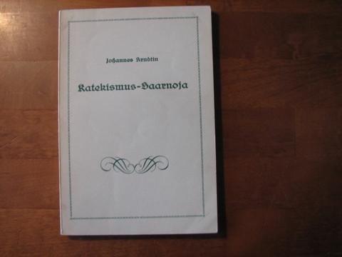 Katekismus-saarnoja, Johannes Arndt