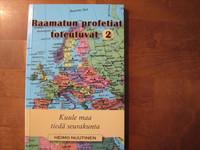Raamatun profetiat toteutuvat 2, Kuule maa, tiedä seurakunta, Heimo Nuutinen