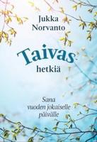 Taivashetkiä, sana vuoden jokaiselle päivälle, Jukka Norvanto