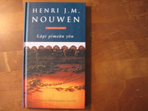 Läpi pimeän yön, salaisen päiväkirjan lehtiä, Henri J.M. Nouwen