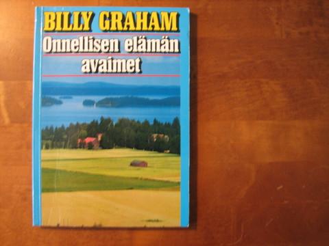 Onnellisen elämän avaimet, Billy Graham