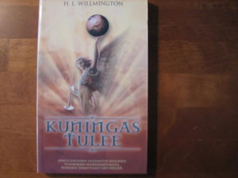 Kuningas tulee, H.L. Willmington