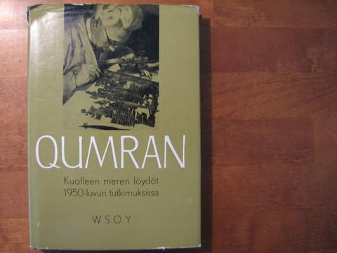 Qumran, Kuolleen meren löydöt 1950-luvun tutkimuksissa, Esko Haapa (toim.)