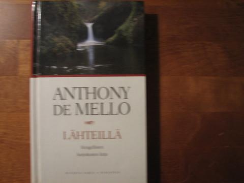 Lähteillä, hengellisten harjoitusten kirja, Anthony de Mello