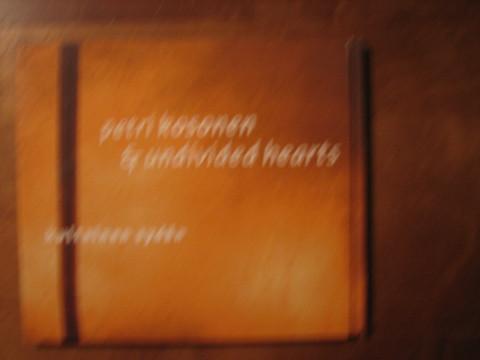 Kultainen sydän, Petri Kosonen & Undivided hearts