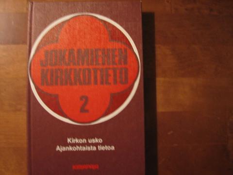 Jokamiehen kirkkotieto 2, Margit Laininen (toim.)