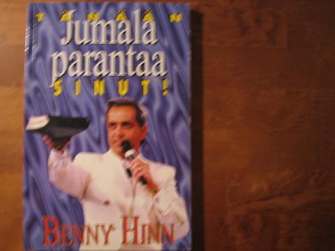 Tänään Jumala parantaa sinut, Benny Hinn