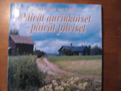 Päivät aurinkoiset, päivät pilviset, Anni Korpela, Onni Terävä