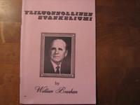 Yliluonnollinen evankeliumi, William Branham
