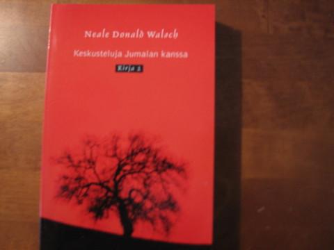 Keskusteluja Jumalan kanssa, kirja 2, Neale Donald Walsch