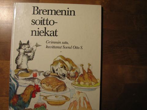 Bremenin soittoniekat, Grimmin satu, kuvittanut Svend Ott S.