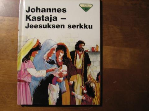 Johannes Kastaja, Jeesuksen serkku, Penny Frank, John Hayson