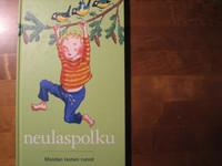 Neulaspolku, meidän lasten runot, Sanna Jaatinen (toim.)