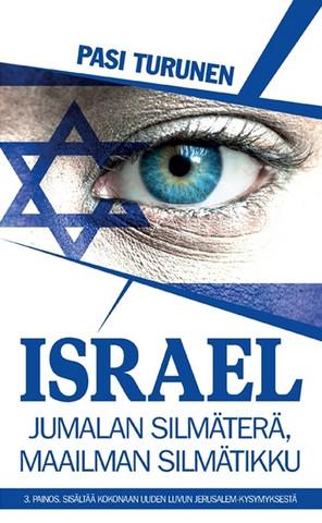 Israel, Jumalan silmäterä, maailman silmätikku, Pasi Turunen