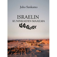 Israelin kuninkaiden maailma, Juho Sankamo