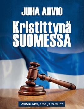 Kristittynä Suomessa, Juha Ahvio