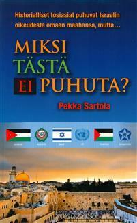 Miksi tästä ei puhuta, Pekka Sartola
