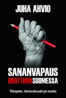 Sananvapaus uhattuna Suomessa, Juha Ahvio