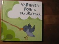 Variksenpoikia naurattaa, Eija Jokinen, Noora Federley