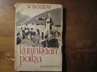 Kuninkaan poika, W. Bourne
