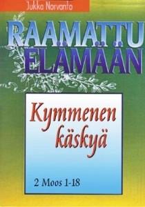 Kymmenen käskyä : 2 Moos 19-40, Jukka Norvanto