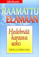 Hedelmää kantava usko, Jaakobin ja Juudaan kirje, Jukka Norvanto