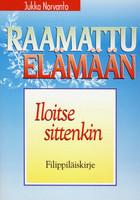 Iloitse sittenkin, Filippiläiskirje, Jukka Norvanto