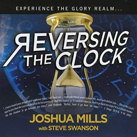 Reversing the clock, Joshua Mills, Steve Swanson
