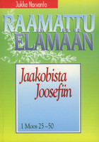 Jaakobista Joosefiin, 1. Moos. 25-50, Jukka Norvanto