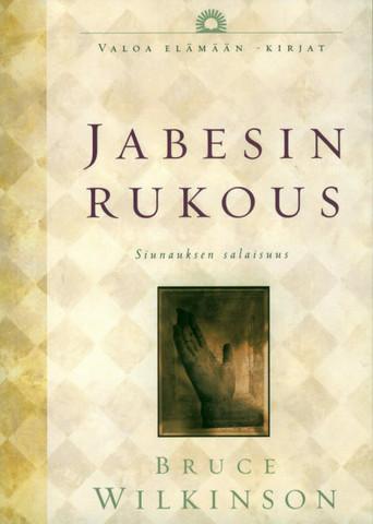 Jabesin rukous, siunauksen salaisuus, Bruce Wilkinson