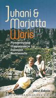 Juhani & Marjatta Waris – Pioneerityössä Uruguayssa ja Espanjan Baskimaalla, Olavi Eskola