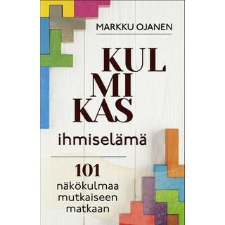 Kulmikas ihmiselämä, Markku Ojanen