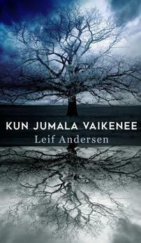 Kun Jumala vaikenee, Leif Andersen