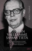 Kunhan vaellamme samaa tietä, Tapio Nousiaisen elämä ja palvelutyö kristittyjen yhteyden puolesta, Miika Tynjälä