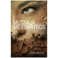 Mutaa ja mestariteos, John Burke
