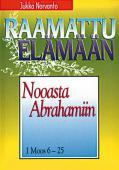 Nooasta Aabrahamiin, 1.Moos. 6-25, Jukka Norvanto