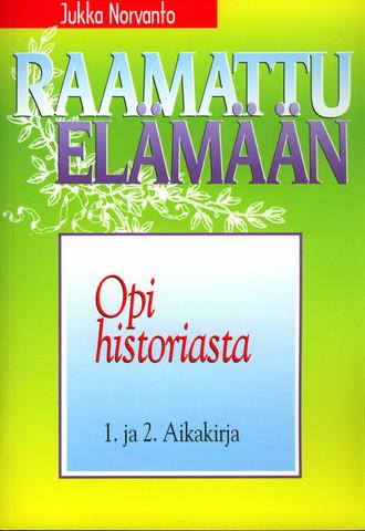 Opi historiasta, 1. ja 2. Aikakirja, Jukka Norvanto