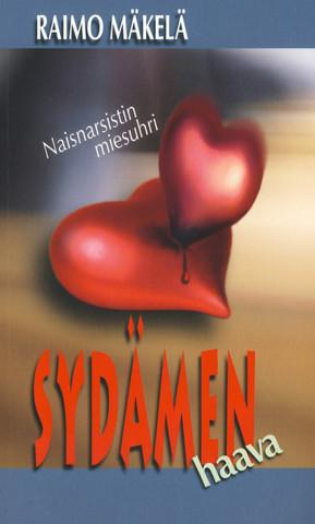 Sydämen haava, naisnarsistin miesuhri, Raimo Mäkelä