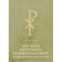 Syntisten sovittajasta seurakunnan herra, Samuel Yrjölä