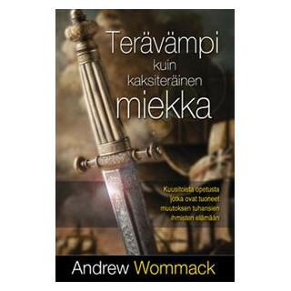 Terävämpi kuin kaksiteräinen miekka, Andrew Wommack