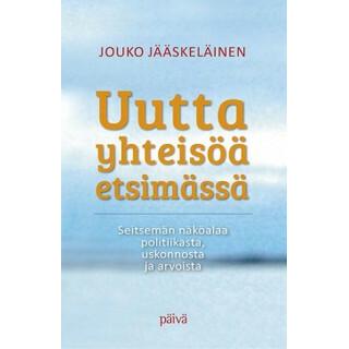 Uutta yhteisöä etsimässä, Jouko Jääskeläinen