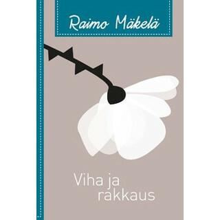 Viha ja rakkaus, Raimo Mäkelä